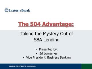 The 504 Advantage: