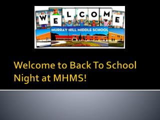 Welcome to Back To School Night at MHMS!