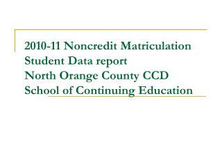 2010-11 Matriculation Data