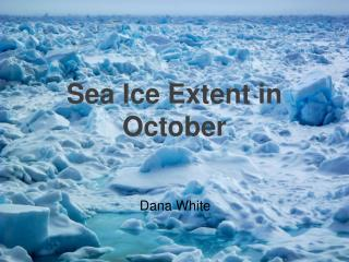 Sea Ice Extent in October