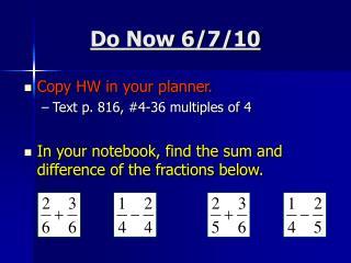 Do Now 6/7/10