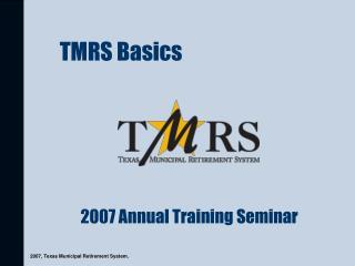 TMRS Basics