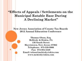"""""""Effects of Appeals / Settlements on the Municipal Ratable Base During A Declining Market"""""""
