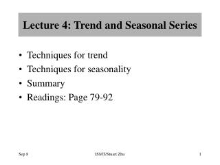Lecture 4: Trend and Seasonal Series