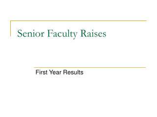 Senior Faculty Raises