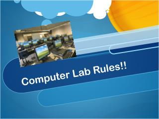 Computer Lab Rules!!