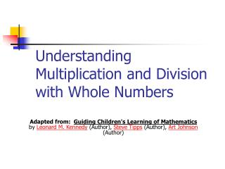 Understanding Multiplication and Division with Whole Numbers