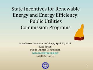 State Incentives for Renewable Energy and Energy Efficiency: Public Utilities  Commission Programs