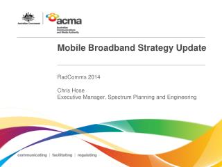 Mobile Broadband Strategy Update