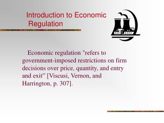 Introduction to Economic Regulation