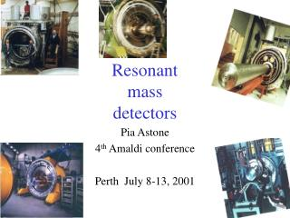 Resonant mass detectors