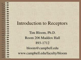 Introduction to Receptors