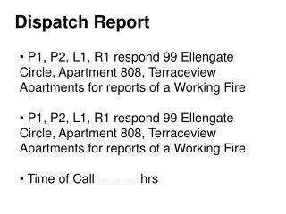 Dispatch Report