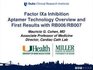 Factor IXa Inhibition Aptamer Technology Overview and First Results with RB006/RB007
