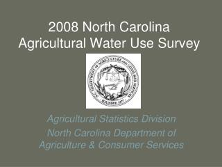 2008 North Carolina Agricultural Water Use Survey