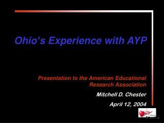 Ohio's Experience with AYP