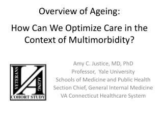 Overview of Ageing: a How Can We Optimize Care in the Context of Multimorbidity?