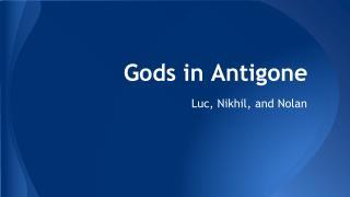 Gods in Antigone