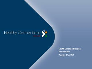 South  Carolina  Hospital Association August 14, 2014