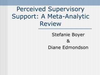 Perceived Supervisory Support: A Meta-Analytic Review