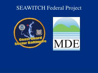SEAWITCH Federal Project