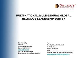 MULTI-NATIONAL, MULTI-LINGUAL GLOBAL RELIGIOUS LEADERSHIP SURVEY