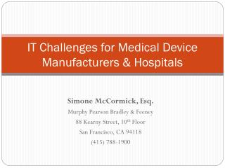 IT Challenges for Medical Device Manufacturers & Hospitals