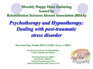 Psychotherapy and Hypnotherapy:  Dealing with post-traumatic  stress disorder