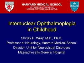 Internuclear Ophthalmoplegia in Childhood