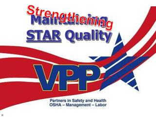Maintaining STAR Quality