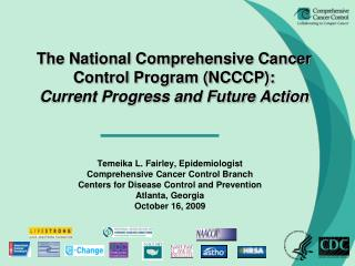The National Comprehensive Cancer Control Program (NCCCP): Current Progress and Future Action