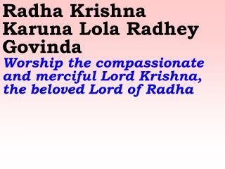 Old 746_New 889 Radha Krishna Karuna Lola Radhey Govinda