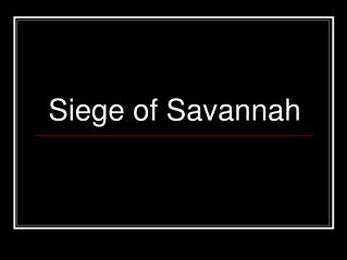 Siege of Savannah