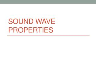 Sound Wave Properties