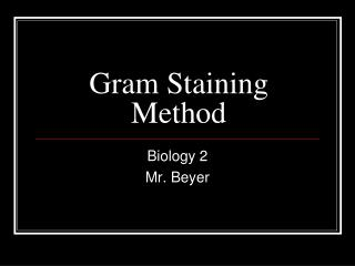 Gram Staining Method