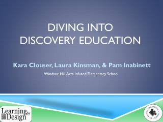 Diving into Discovery Education