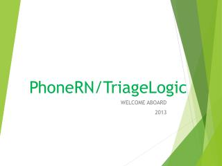PhoneRN/TriageLogic
