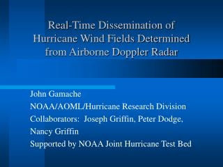 Real-Time Dissemination of Hurricane Wind Fields Determined from Airborne Doppler Radar