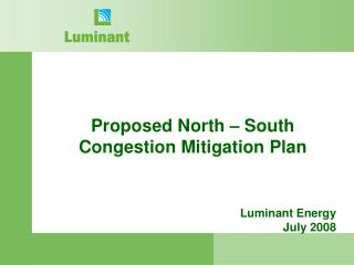 Proposed North – South Congestion Mitigation Plan