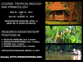 COURSE: TROPICAL BIOLOGY AND PRIMATOLOGY