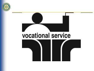 District 5020 Vocational Service