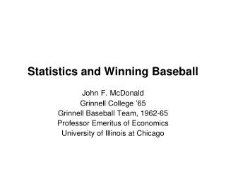 Statistics and Winning Baseball