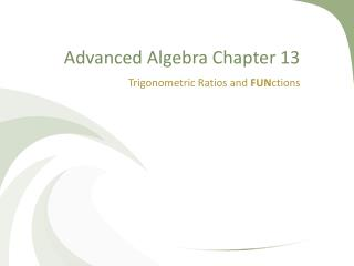 Advanced Algebra Chapter 13