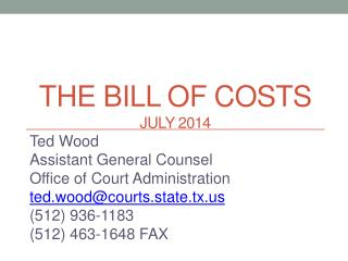 The Bill of Costs JULY 2014