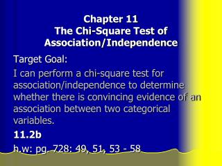 Chapter 11 The Chi-Square Test of Association/Independence