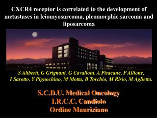 S.C.D.U. Medical Oncology I.R.C.C. Candiolo Ordine Mauriziano