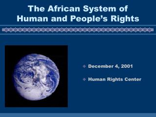 The African System of Human and People's Rights