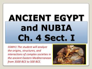 ANCIENT EGYPT and NUBIA Ch. 4 Sect. I