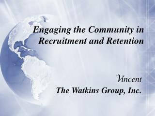 Engaging the Community in Recruitment and Retention