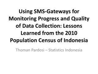 Thoman Pardosi – Statistics Indonesia